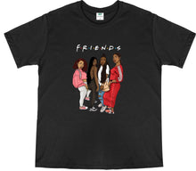 Load image into Gallery viewer, FRIENDS T-SHIRT