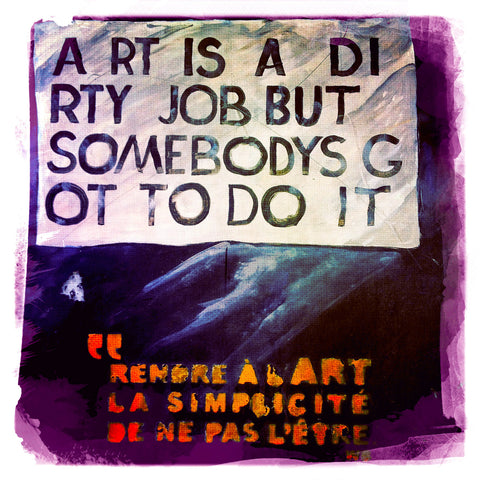 Art is a Dirty Job | Square