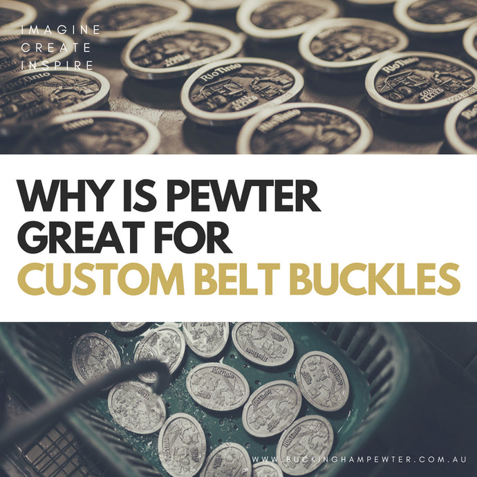 Why is Pewter Great for Custom Belt Buckles?