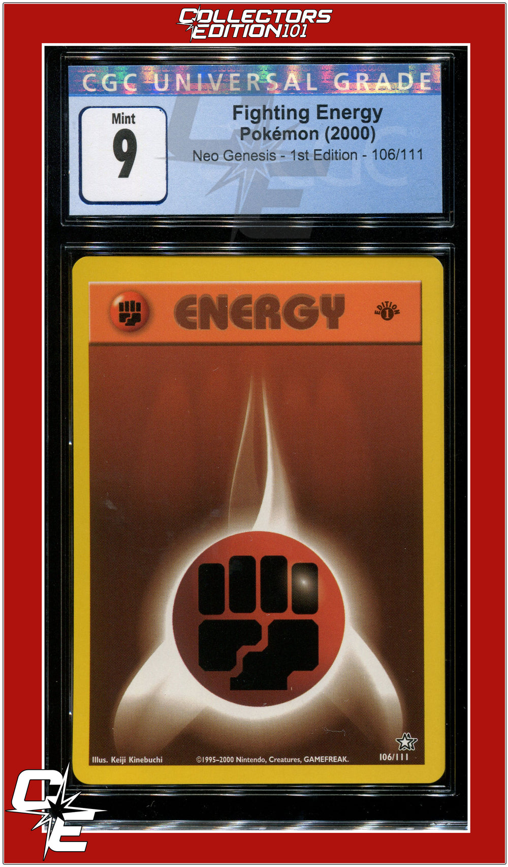 Neo Genesis 1st Edition Fighting Energy 106/111 CGC 9 - PSA BGS