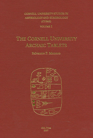 The Cornell University Archaic Tablets. Cornell University Studies in Assyriology and Sumerology, vol. 1