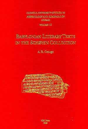 CUSAS 10 - Babylonian Literary Texts in the Schoyen Collection