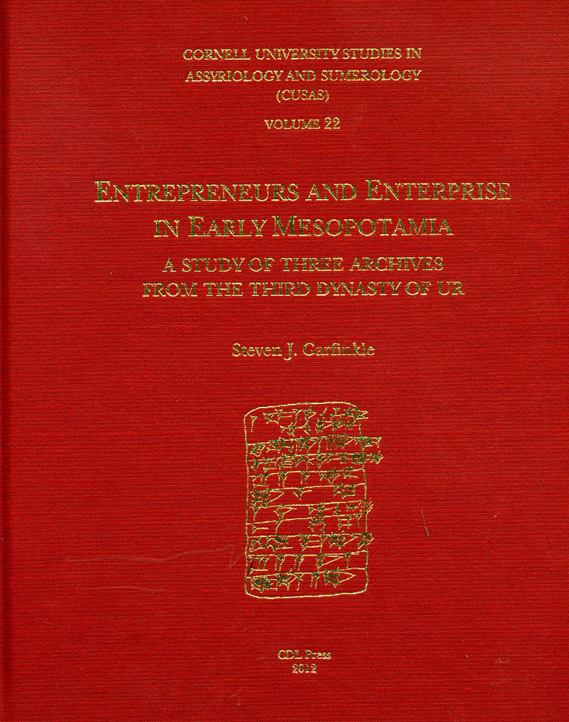 CUSAS 22 - Entrepreneurs and Enterprise in Early Mesopotamia