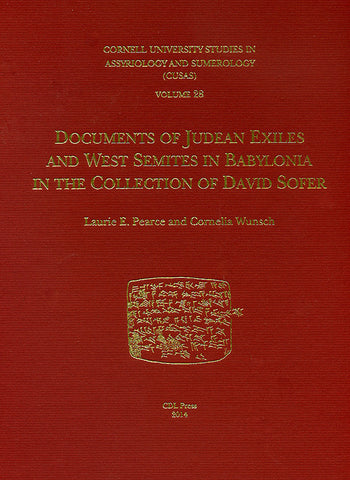 CUSAS 28 - Documents of Judean Exiles and West Semites in Babylonia in the Collection of David Sofer