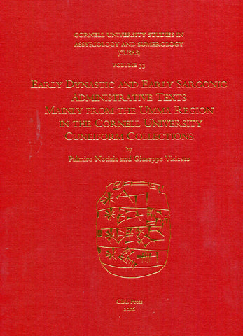 CUSAS 33 - Early Dynastic and Early Sargonic Administrative Texts Mainly from the Umma Region