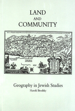 Land and Community: Geography in Jewish Studies