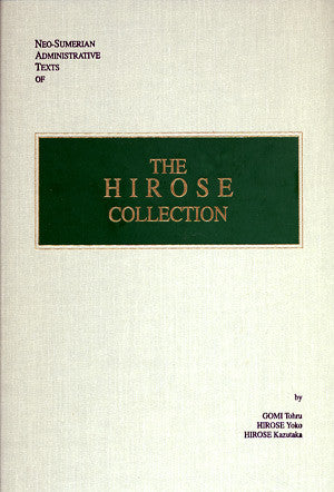 Neo-Sumerian Administrative Texts of the Hirose Collection