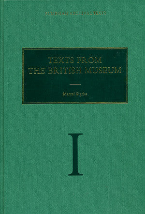 Vol. 1: Texts from the British Museum