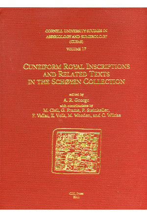 CUSAS 17 - Cuneiform Royal Inscriptions and Related Texts in the Schoyen Collection