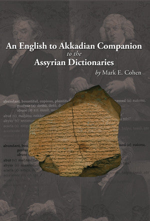 An English to Akkadian Companion to the Assyrian Dictionaries