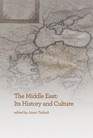 The Middle East: Its History and Culture