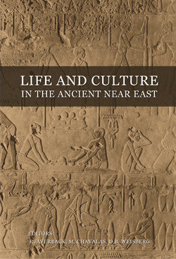 Life and Culture in the Ancient Near East
