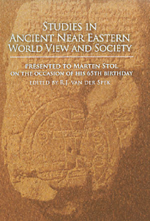 Studies in Ancient Near Eastern World View and Society
