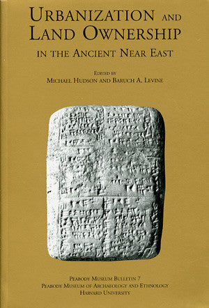Urbanization and Land Ownership in the Ancient Near East