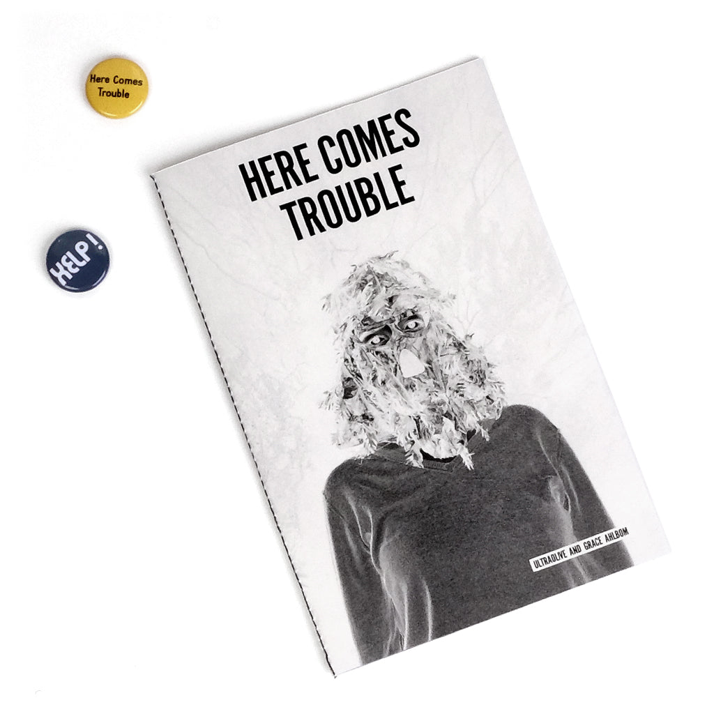 "UO + GRACE AHLBOM ""Here Comes Trouble"" Zine"