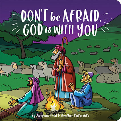 Don't be afraid, God is with you - Board book