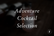 Adventure Cocktail Selection