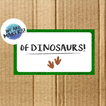 Load image into Gallery viewer, We are Makers! Of Dinosaurs Craft Box