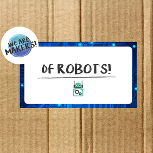 We Are Makers! of Robots Craft Box