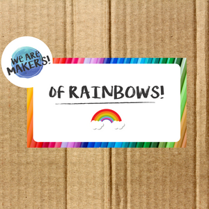 We are Makers! Of Rainbows Craft Box