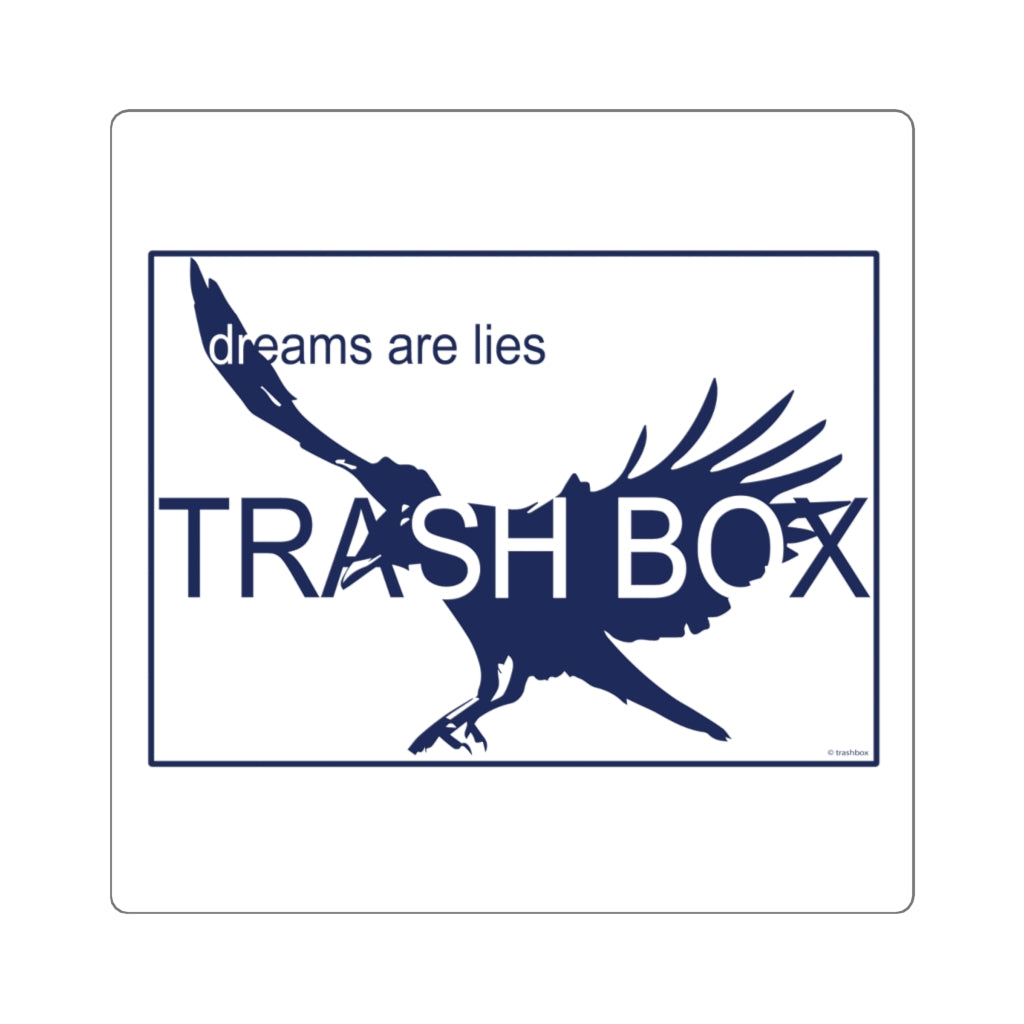 Dreams Are Lies Sticker