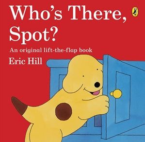 Who's There Spot? Lift The Flap Book-Books-Morven News & Friendly Grocer