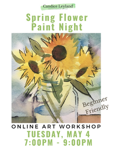 Spring Flowers in Watercolour - Online Paint Night - Beginner