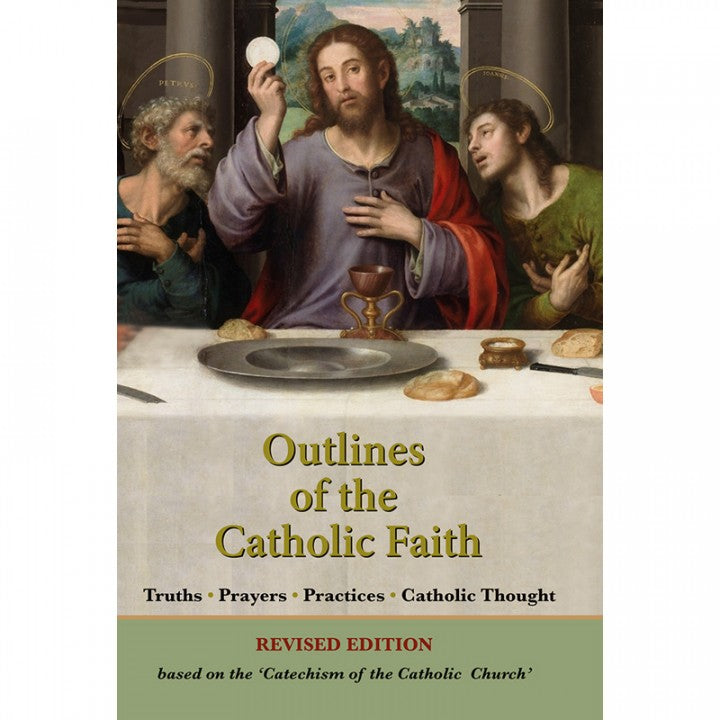 Outlines of the Catholic Faith Revised Edition