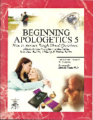 Beginning Apologetics 5   How to Answer Tough Moral Questions