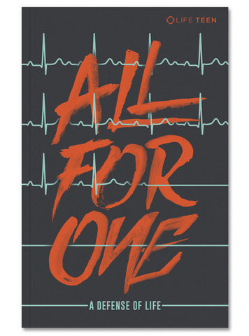 All For One: A Pocket Companion on the Defense of Life