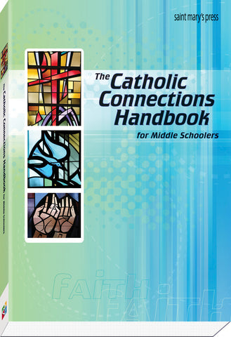 The Catholic Connections Handbook for Middle Schoolers - Paper