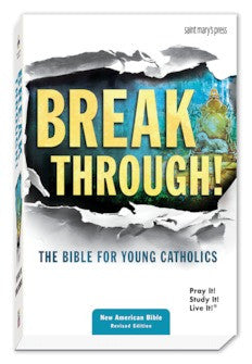Breakthrough! The Bible for Young Catholics, NABRE Translation [Hardcover]