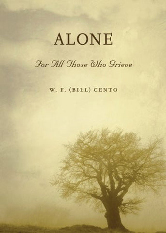 Alone: For All Those Who Grieve
