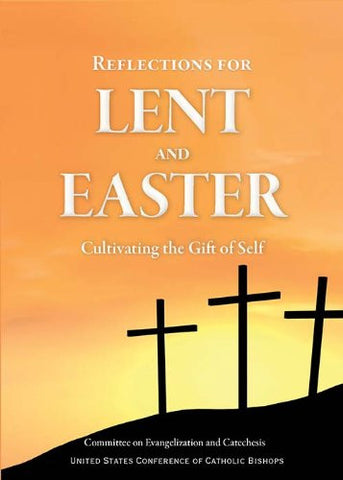 Reflections for Lent and Easter