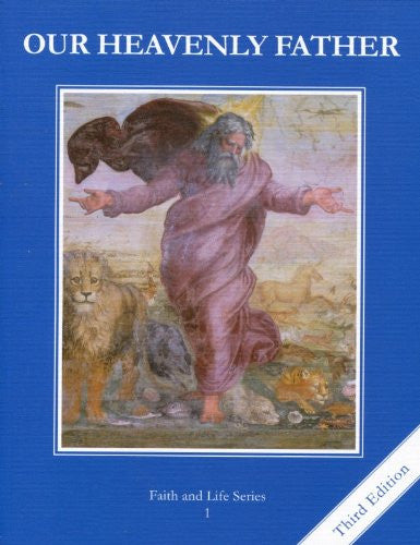 Our Heavenly Father | Grade 1 | Student Book [3rd Edition]