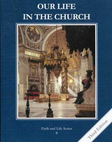 Our Life in the Church | Grade 8 | Student Book [3rd Edition]