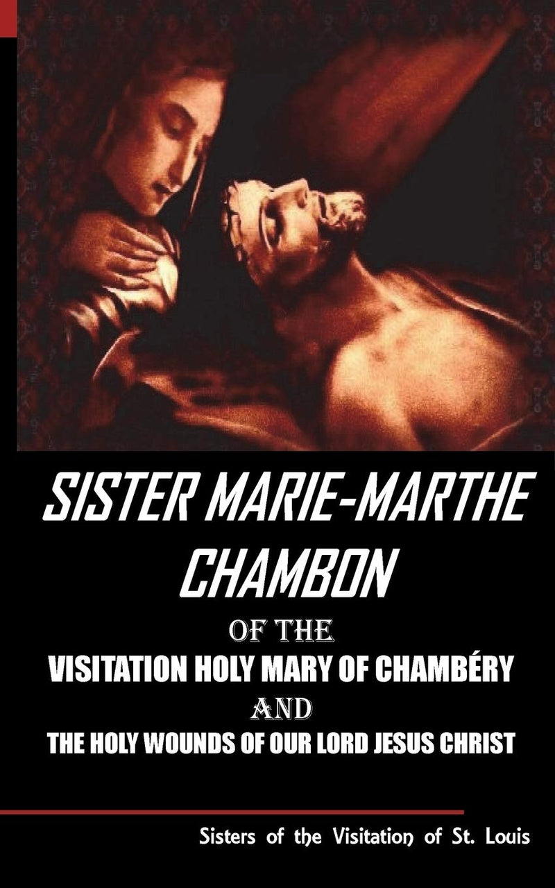 Sister Marie-Marthe Chambon Holy Wounds