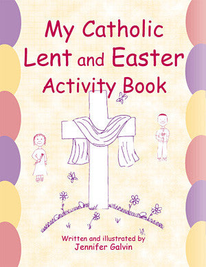 My Catholic Lent and Easter Activity Book
