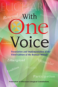 With One Voice Translation and Implementation of the Third Edition of the Roman Missal