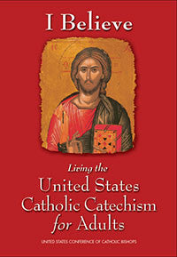 I Believe! Living the United States Catholic Catechism for Adults (DVD)