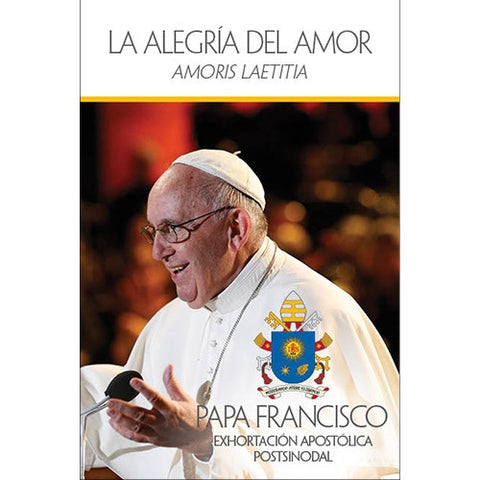 La Alegría Del Amor (Amoris Laetitia) [Joy of Love - Spanish]