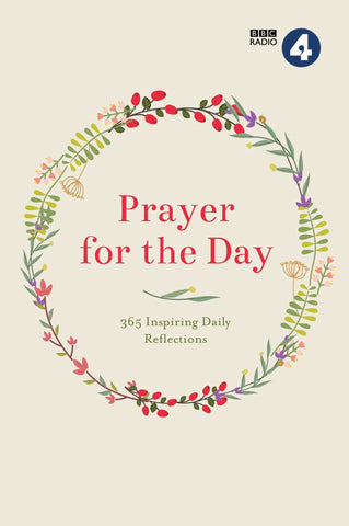 Prayer for the Day: 365 Daily Reflections