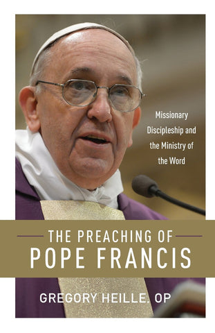 The Preaching of Pope Francis