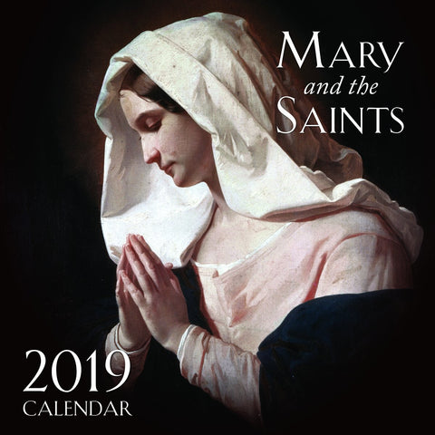 Mary and the Saints Wall Calendar 2019