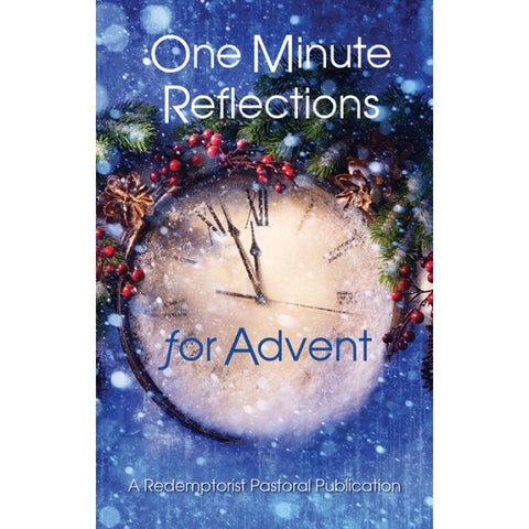 One Minute Reflections for Advent