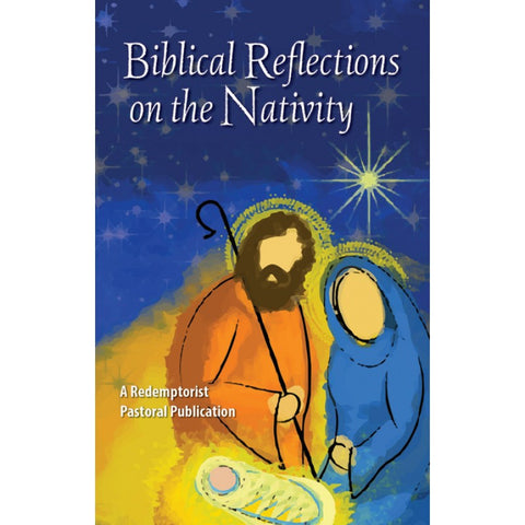 Biblical Reflections on the Nativity