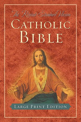 Revised Standard Version Catholic Bible (Large Print edition)