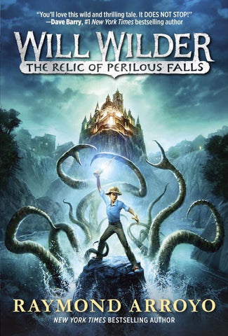 Will Wilder #1: The Relic of Perilous Falls [paperback]