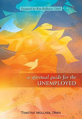 A Spiritual Guide for the Unemployed