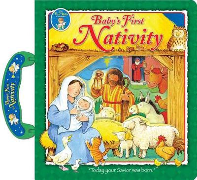 Baby's First Nativity: A Carryalong Treasury (Special) ( Carry Along Treasury #1 )
